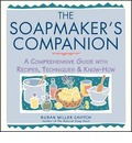 The Soapmaker&#39;s Companion